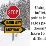Part 12 of Writing a Sales Page: Your Simple Guide to Killer Bullet Points